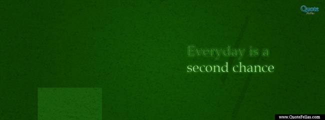 122_650-every-day-is-a-second-chance